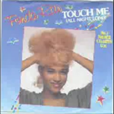 "Touch Me (All Night Long) 12"" Version (1984)"