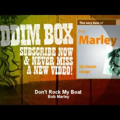 Don't Rock My Boat