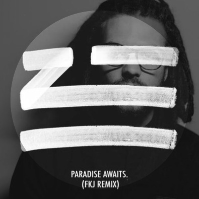 Paradise Awaits (FKJ Remix)