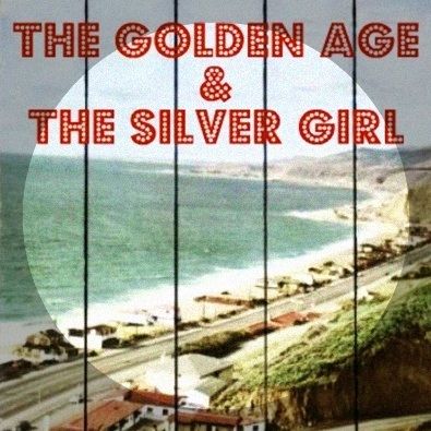 Golden Age and the Silver Girl