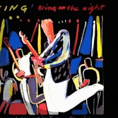 Bring on the Night/When The World Is Running Down