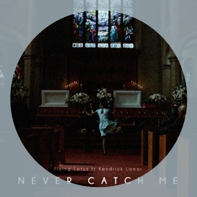 Never Catch Me (feat. Kendrick Lamar)