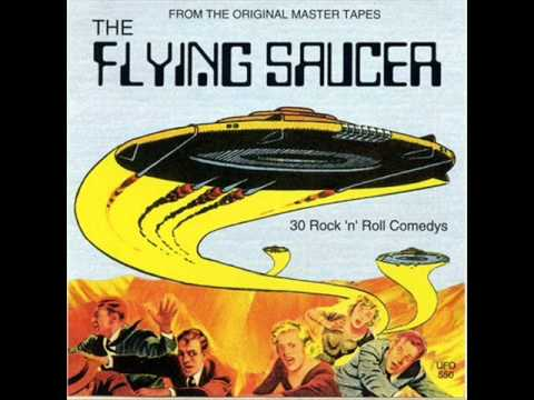 The Flying Saucer (parts 1 & 2) by Buchanan & Goodman | This Is My Jam
