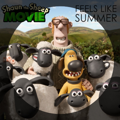 "Feels Like Summer (from ""Shaun the Sheep Movie"")"
