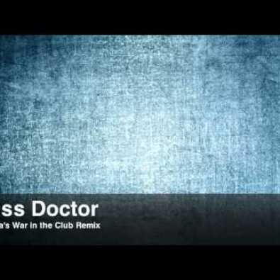 Miss Doctor (Unknown Soulja Remix)