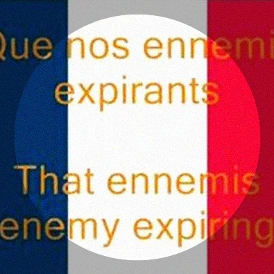 "France National Anthem ""Le Marseillaise"""