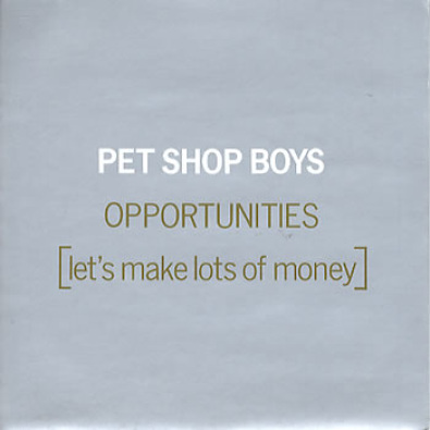 Opportunities (Let's Make Lots Of Money) (Version Latina