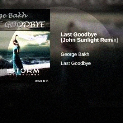 Last Goodbye (John Sunlight Remix)