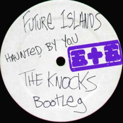 haunted by you (the knocks bootleg)