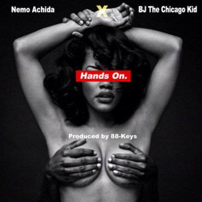 Hands On f/ BJ The Chicago Kid