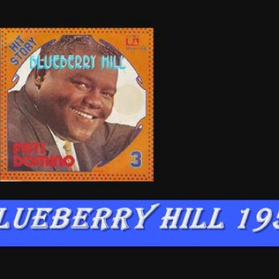 Blueberry Hill ~ 1956