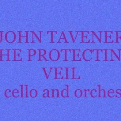 The Protecting Veil, for Cello & Orchestra (1988)