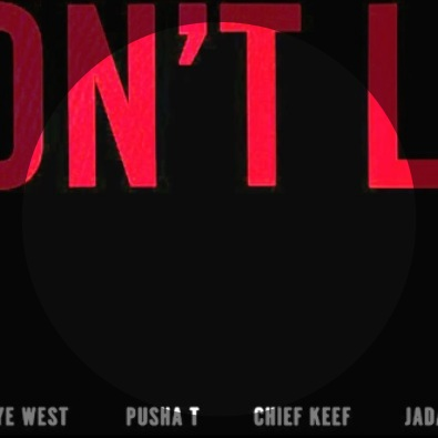 I Don't Like (Remix) ft. Chief Keef, Pusha T, Jadakiss & Big Sean