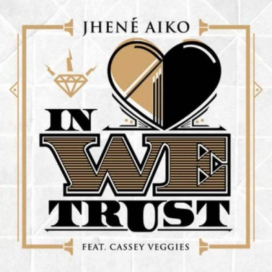 In Love We Trust (feat. Casey Veggies)