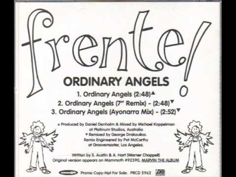 Ordinary Angels By Frente This Is My Jam