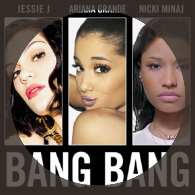 Bang Bang ft. Ariana Grande & Nicki Minaj