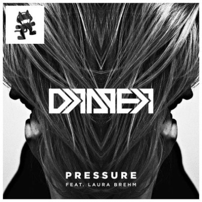Pressure (ft Laura Brehm)