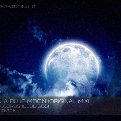 Once In A Blue Moon (Original Mix)