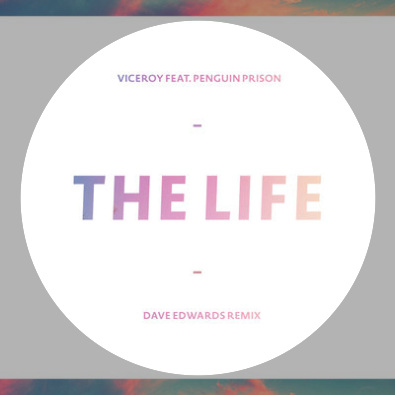 The Life (Dave Edwards Remix)