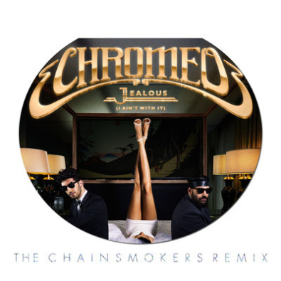 Jealous (I Ain't With It) - The Chainsmokers Remix