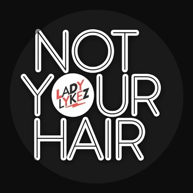 Not Your Hair