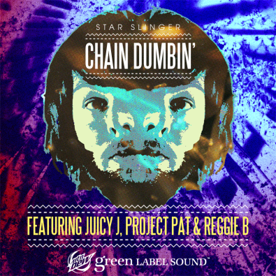 Chain Dumbin (Feat. Juicy J, Project Pat & Reggie B) [Clean]