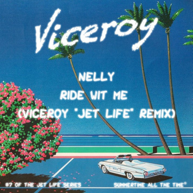 "Ride Wit Me (Viceroy ""Jet Life"" Remix)"
