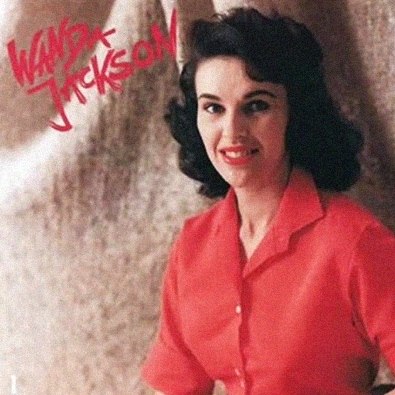 Wanda Jackson ~ Funnel of Love