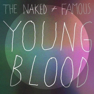 Young blood the naked and famous pics 50