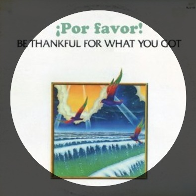 Be Thankful For What You've Got (club version DJ Day re-edit)