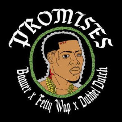 Promises (feat. Fetty Wap & Dubbel Dutch)