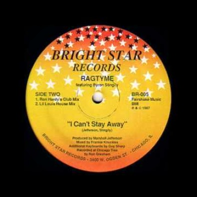 I Can't Stay Away (Ron Hardy's Club Mix)