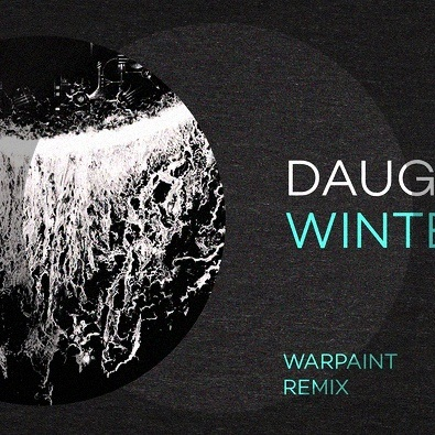 Winter (Warpaint Remix)