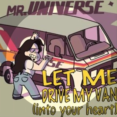 Let Me Drive My Van into Your Heart