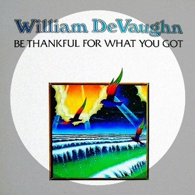 be thankful for what you got Though you may not drive a great big cadillac/ gangsta whitewalls, tv antennas in the back/ you may not have a car at all/ but remember brothers and sisters/ you can still stand tall/ just be thankful for what you've got/ though you may not drive a great big cadillac/ diamond in the back.