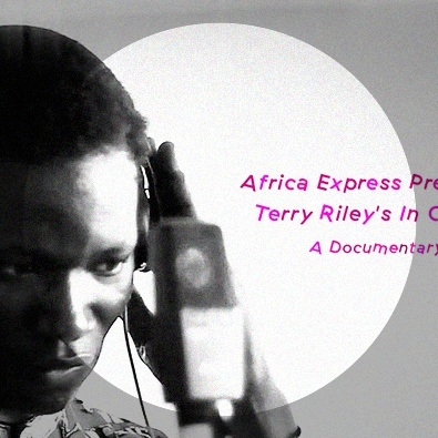 "Africa Express Presents... Terry Riley's ""In C Mali"""