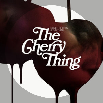 Neneh Cherry + The Thing