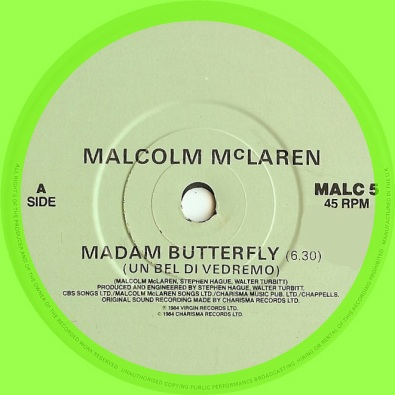 Madame Butterfly By Malcolm Mclaren This Is My Jam