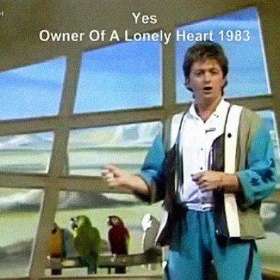 Owner of a Lonely Heart