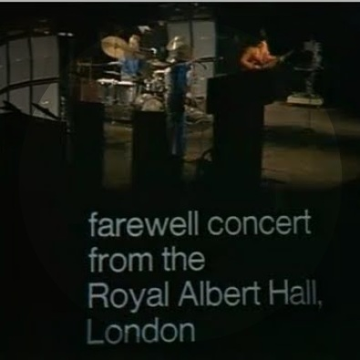 Cream: Farewell Concert Albert Hall