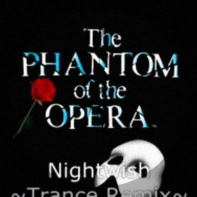 The Phantom Of The Opera (Remix)