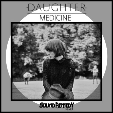 Medicine (Sound Remedy Remix)