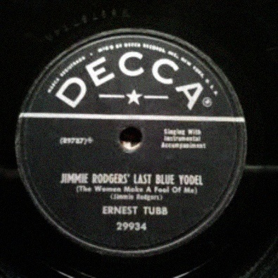Jimmie Rodgers' Last Blue Yodel (The Women Make A Fool Out Of Me)
