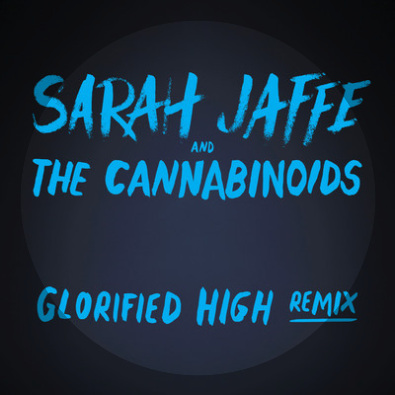 Glorified High (Cannabinoids Remix)