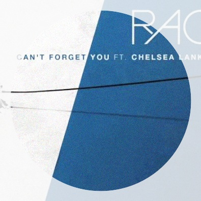 Can't Forget You (Feat. Chelsea Lankes)