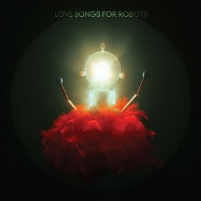 Love Songs For Robots