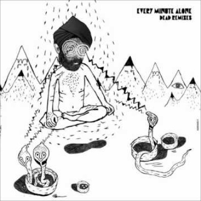 Every Minute Alone (Tale of Us & Seth Troxler Remix)