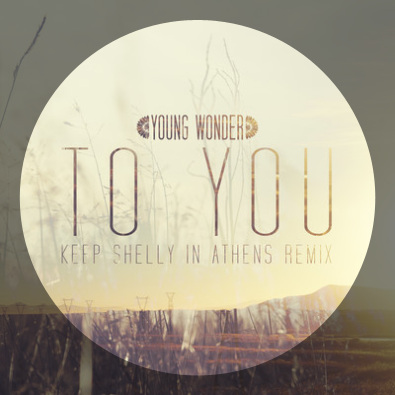 To You (Keep Shelly in Athens remix)