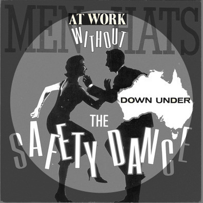 The Safety Dance Down Under