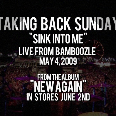 Sink Into Me (Live From Bamboozle '09)